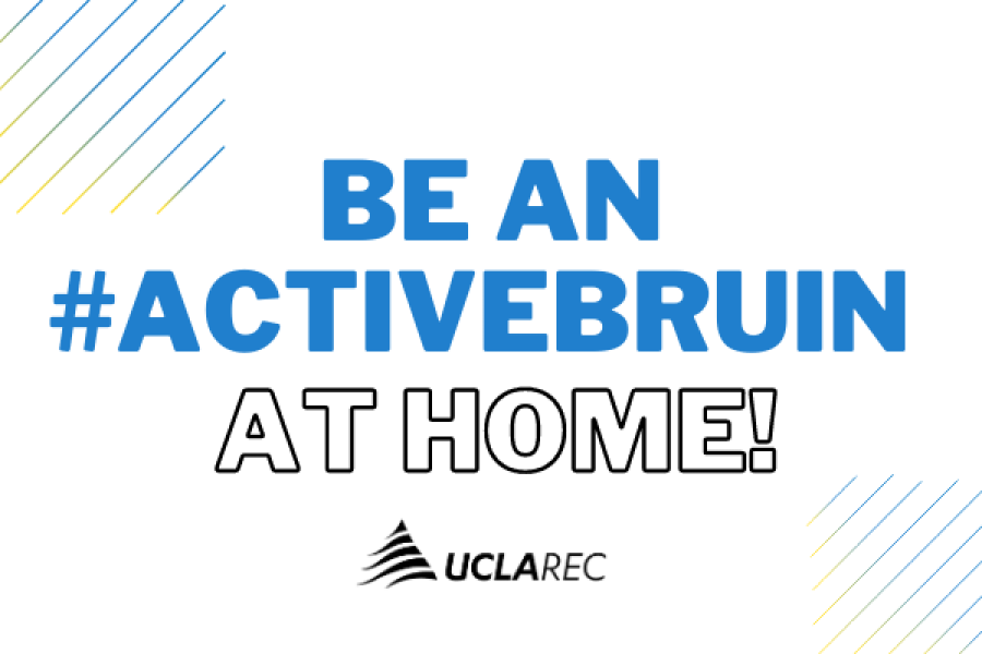 Be an Active Bruin at Home